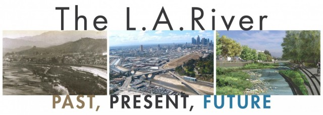 L.A. River Conference poster. April 4-5, 2014.